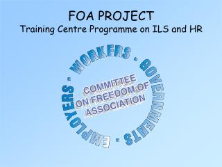 FOA PROJECT Training Centre Programme on ILS and HR