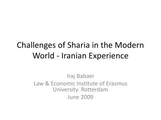 Challenges of Sharia in the Modern World - Iranian Experience