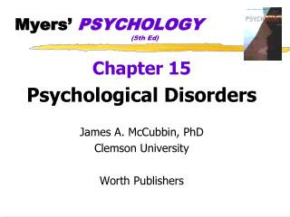Myers'  PSYCHOLOGY 				(5th Ed)