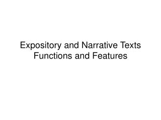 Expository and Narrative Texts Functions and Features