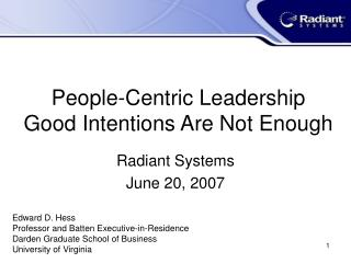 People-Centric Leadership Good Intentions Are Not Enough