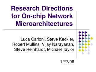 Research Directions for On-chip Network Microarchitectures