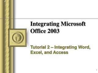 Integrating Microsoft Office 2003