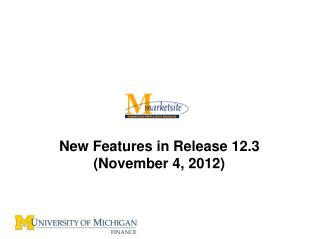New Features in Release 12.3 (November 4, 2012)