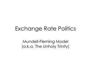 Exchange Rate Politics