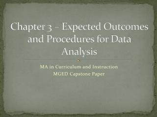 Chapter 3 – Expected Outcomes and Procedures for Data Analysis