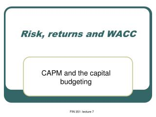 Risk, returns and WACC