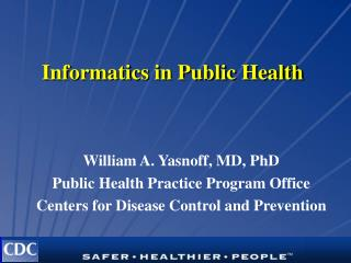 Informatics in Public Health