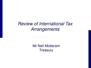 Review of International Tax Arrangements