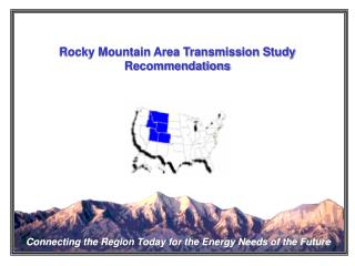 Rocky Mountain Area Transmission Study Recommendations