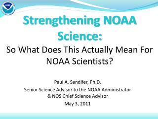 Strengthening NOAA Science: So What Does This Actually Mean For NOAA Scientists?