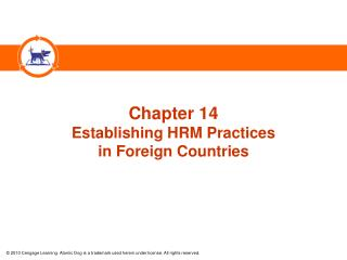 Chapter 14 Establishing HRM Practices  in Foreign Countries