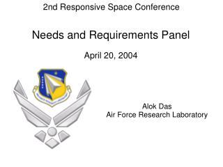 Needs and Requirements Panel  April 20, 2004