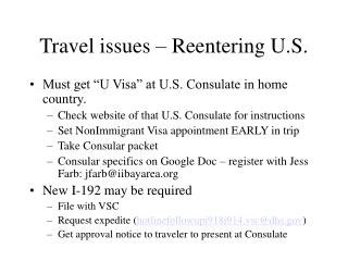 Travel issues – Reentering U.S.