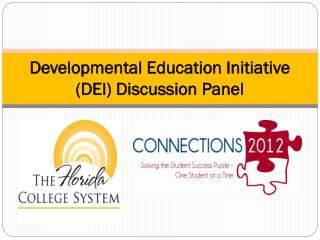 Developmental Education Initiative (DEI) Discussion Panel