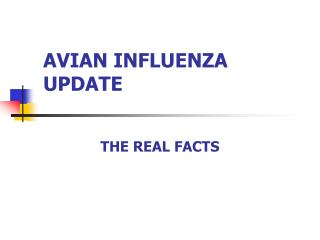 AVIAN INFLUENZA UPDATE