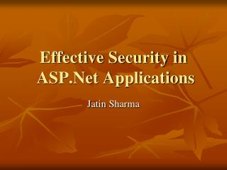 Effective Security in  ASP.Net Applications