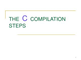 THE   C   COMPILATION STEPS