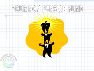 YOUR NO.1 PENSION FUND