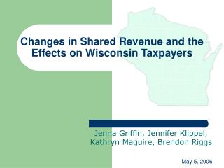 Changes in Shared Revenue and the Effects on Wisconsin Taxpayers
