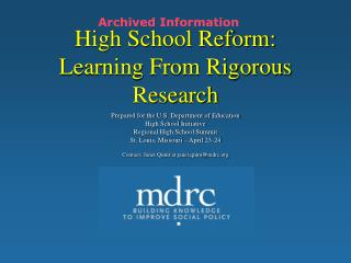High School Reform: Learning From Rigorous Research