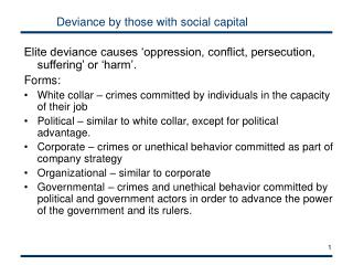 Deviance by those with social capital