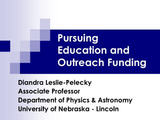 Pursuing Education and Outreach Funding