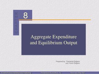 Aggregate Expenditure and Equilibrium Output