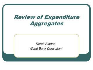 Review of Expenditure Aggregates