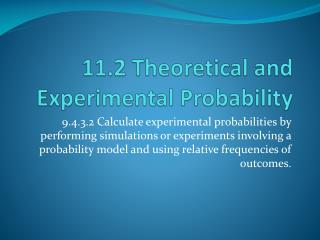 11.2 Theoretical and Experimental Probability
