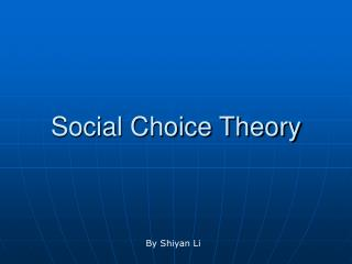 Social Choice Theory