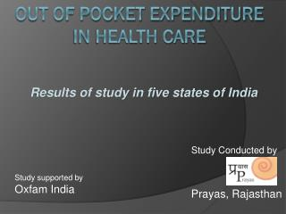 Out of Pocket Expenditure  in Health Care