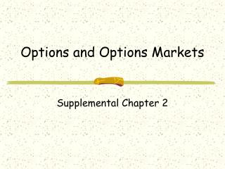 Options and Options Markets