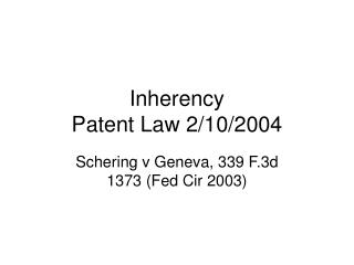 Inherency Patent Law 2/10/2004