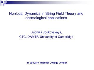 Nonlocal Dynamics in String Field Theory and cosmological applications