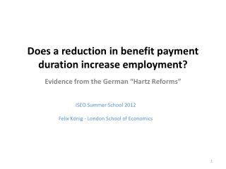 Does a reduction in benefit payment duration increase employment?