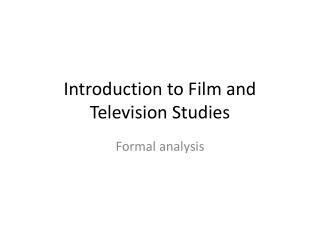 Introduction to Film and Television Studies