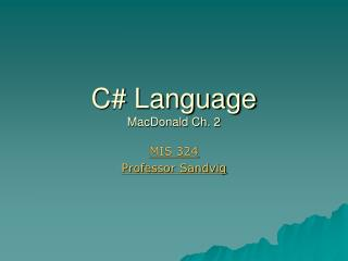 C# Language MacDonald Ch. 2