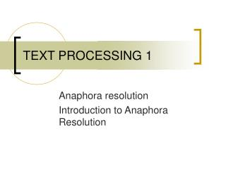 TEXT PROCESSING 1