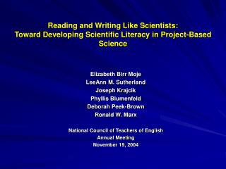 Reading and Writing Like Scientists: Toward Developing Scientific Literacy in Project-Based Science