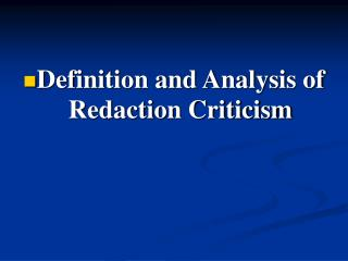 Definition and Analysis of Redaction Criticism