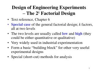 Design of Engineering Experiments – The 2 k  Factorial Design