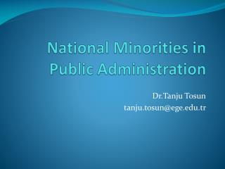 National Minorities  in  Public Administration