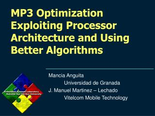 MP3 Optimization Exploiting Processor Architecture and Using Better Algorithms