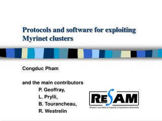 Protocols and software for exploiting Myrinet clusters