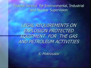 Federal Service  for Environmental, Industrial and Nuclear Supervision