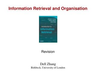 Information Retrieval and Organisation