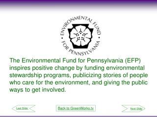 Founded in 1991, the non-profit EFP was formed to support environmental organizations with funding through workplace giv