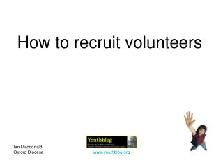 How to recruit volunteers