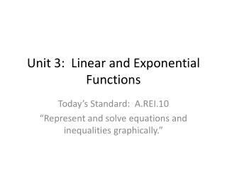 Unit 3:  Linear and Exponential Functions